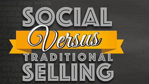 Traditional Selling Versus Social Selling