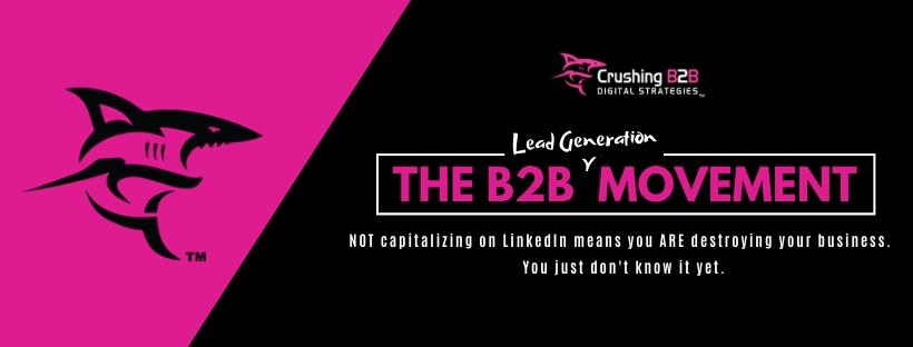 the B2B lead generation movement
